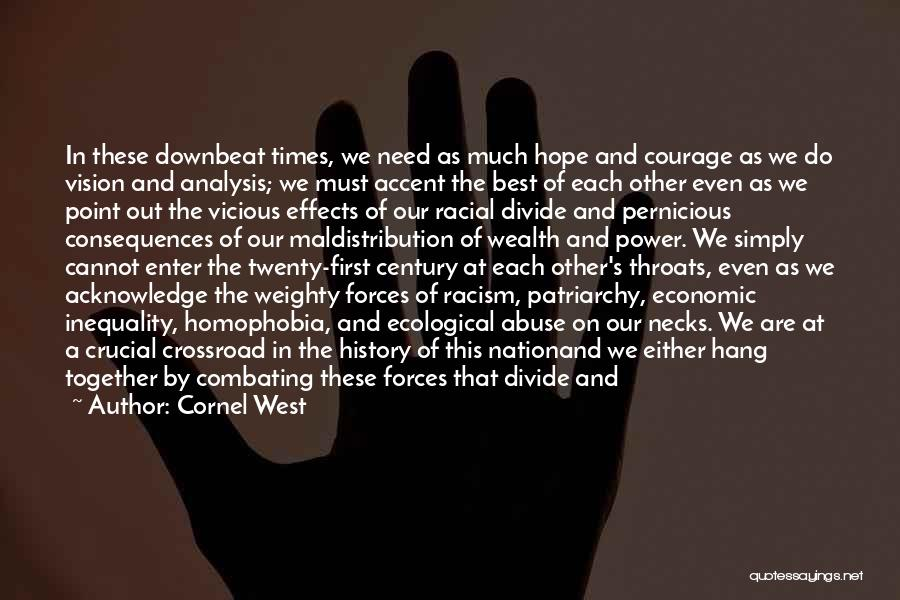 Tolerance And Respect Quotes By Cornel West