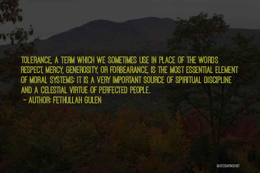 Tolerance And Respect Quotes By Fethullah Gulen
