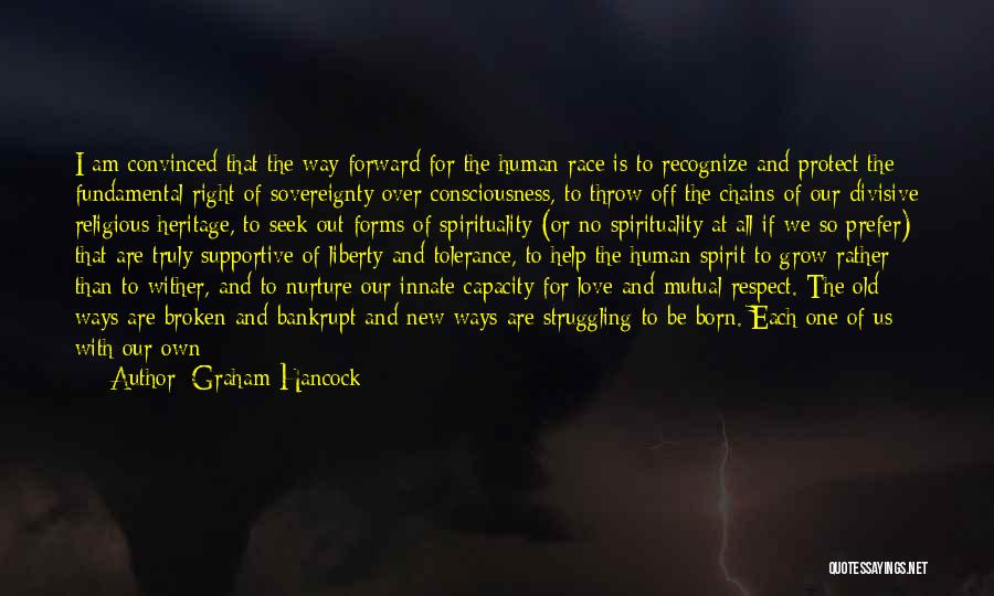 Tolerance And Respect Quotes By Graham Hancock