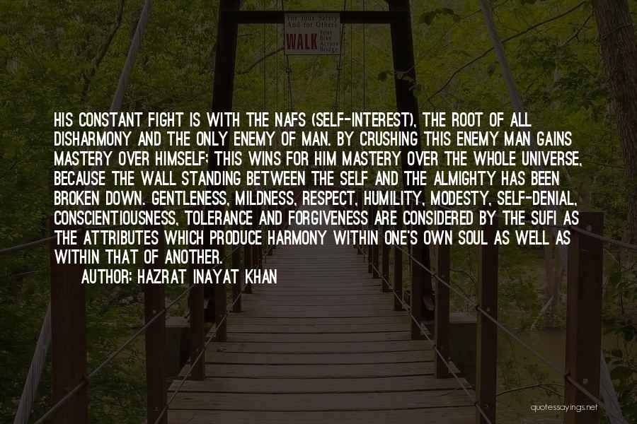 Tolerance And Respect Quotes By Hazrat Inayat Khan