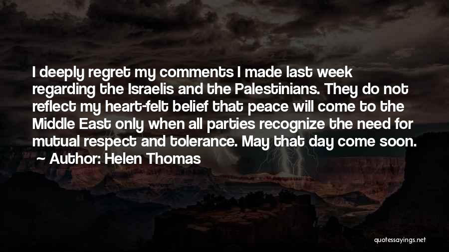 Tolerance And Respect Quotes By Helen Thomas