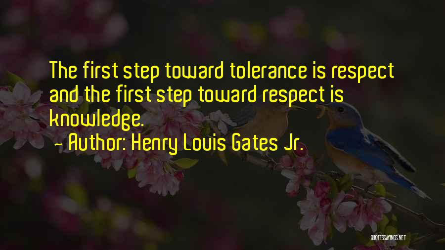 Tolerance And Respect Quotes By Henry Louis Gates Jr.