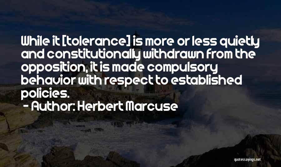 Tolerance And Respect Quotes By Herbert Marcuse