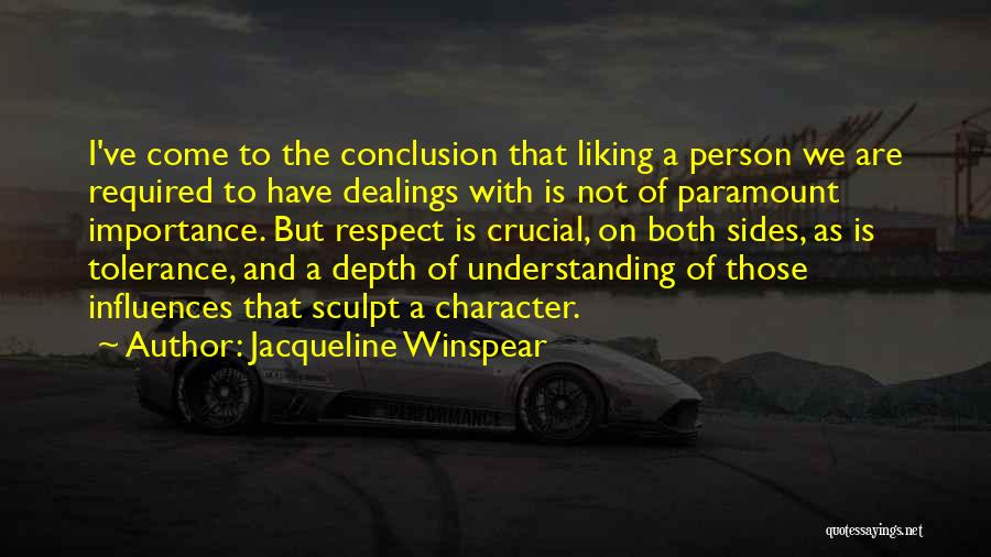 Tolerance And Respect Quotes By Jacqueline Winspear