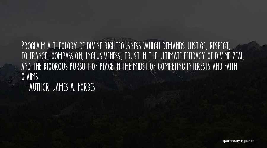 Tolerance And Respect Quotes By James A. Forbes