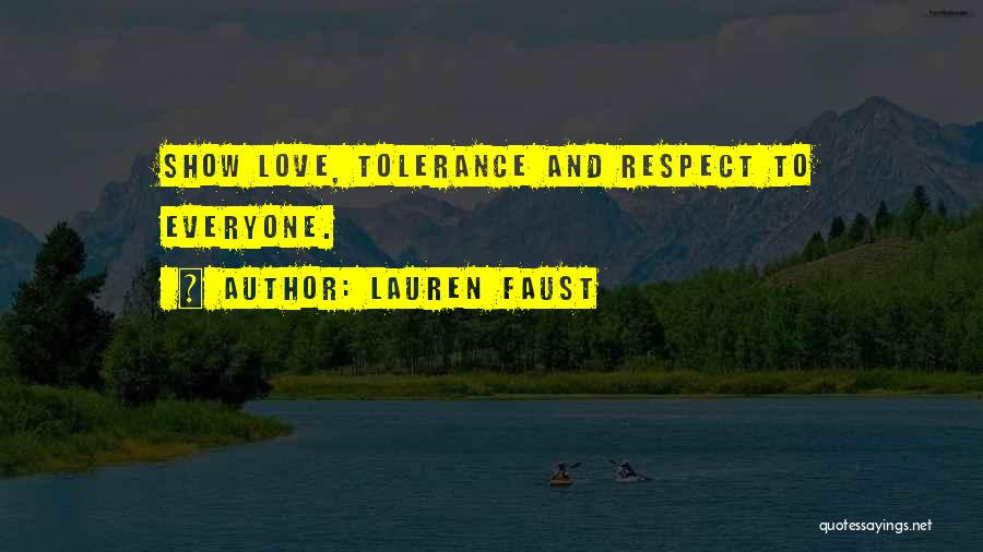 Tolerance And Respect Quotes By Lauren Faust