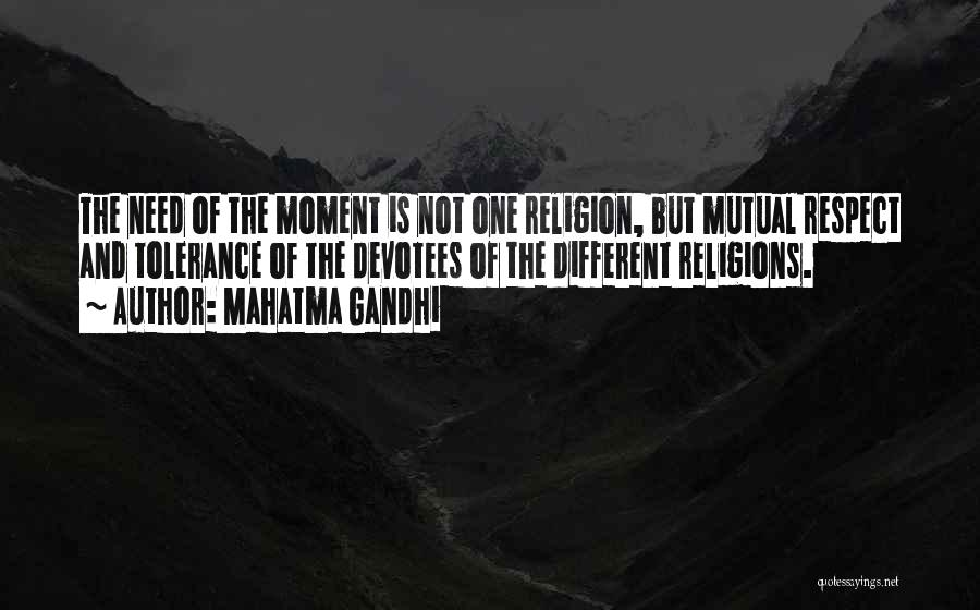 Tolerance And Respect Quotes By Mahatma Gandhi