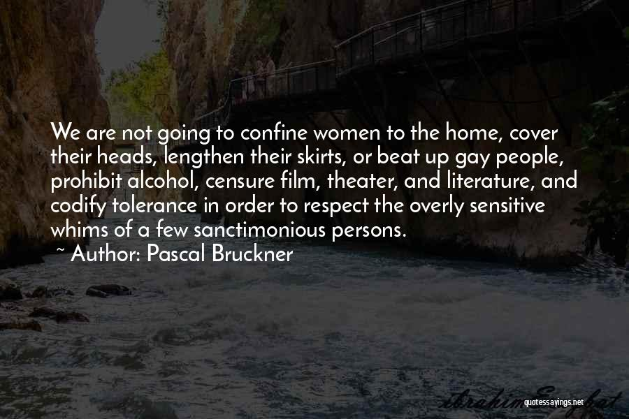Tolerance And Respect Quotes By Pascal Bruckner