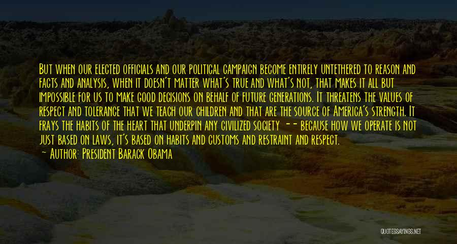 Tolerance And Respect Quotes By President Barack Obama