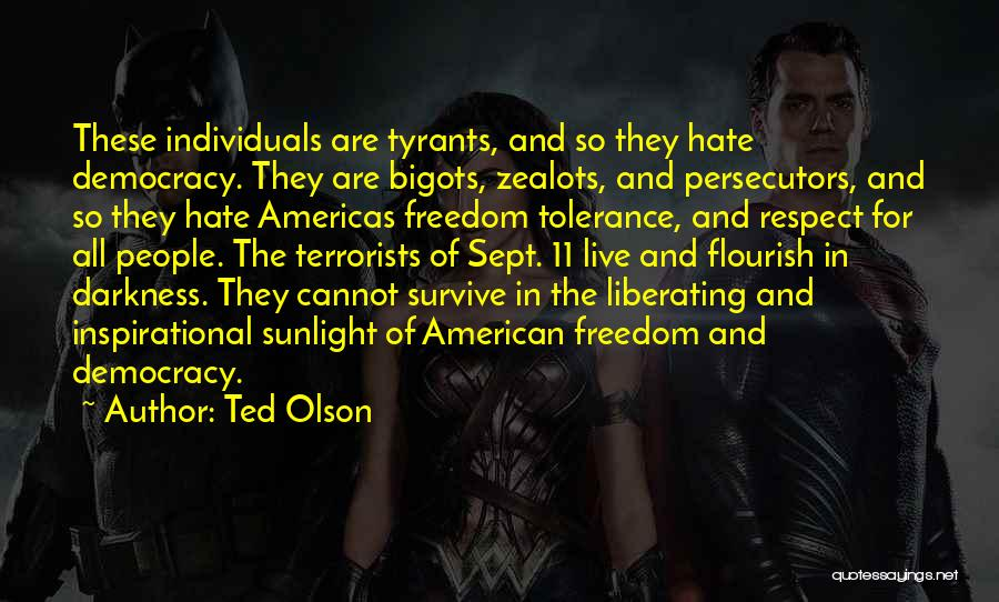 Tolerance And Respect Quotes By Ted Olson