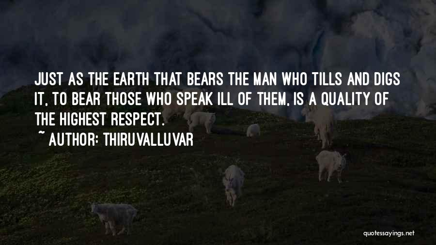 Tolerance And Respect Quotes By Thiruvalluvar