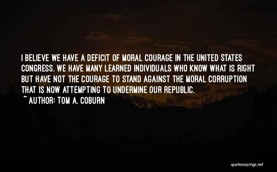 Tom A. Coburn Quotes 138878