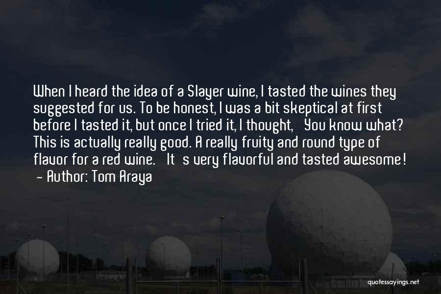 Tom Araya Quotes 1048101