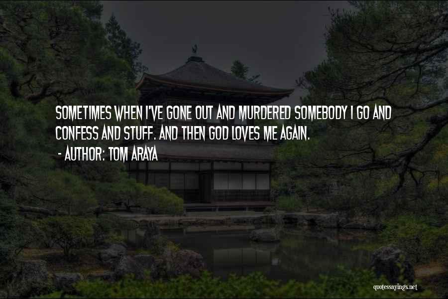 Tom Araya Quotes 1123445
