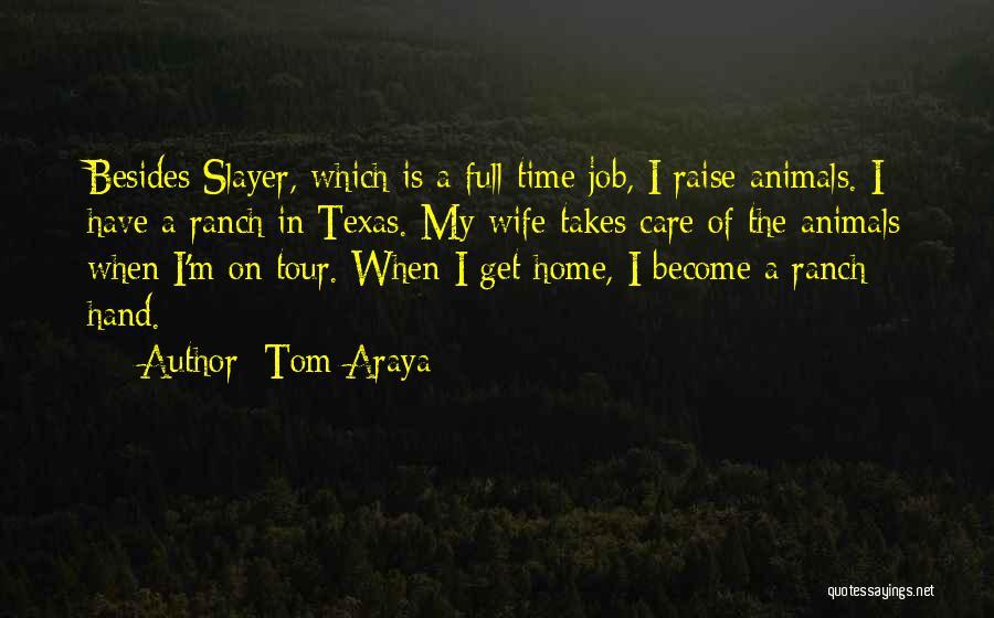 Tom Araya Quotes 1188746
