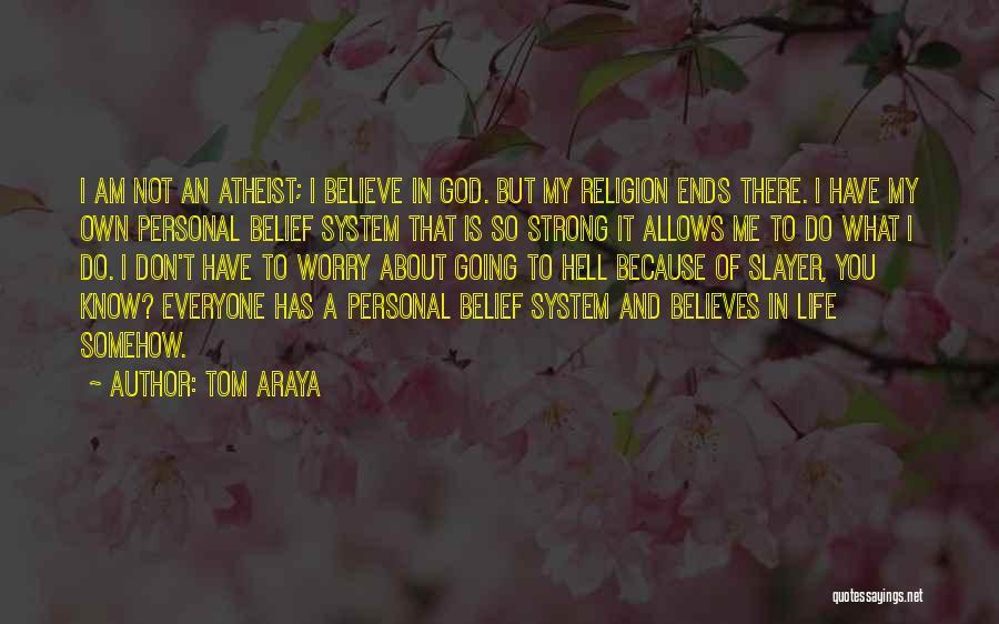 Tom Araya Quotes 1259138