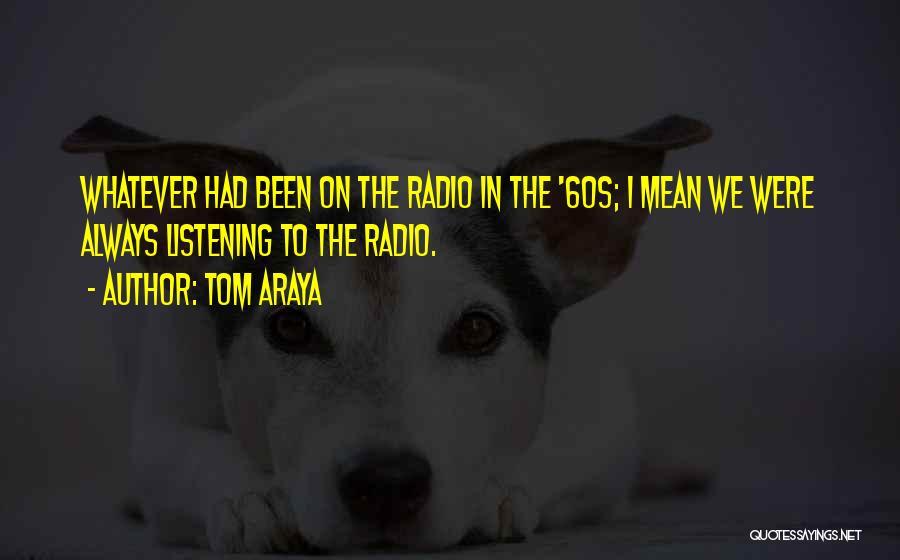 Tom Araya Quotes 1689050