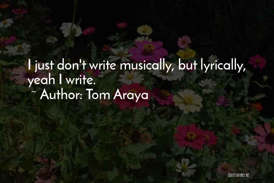 Tom Araya Quotes 1794903
