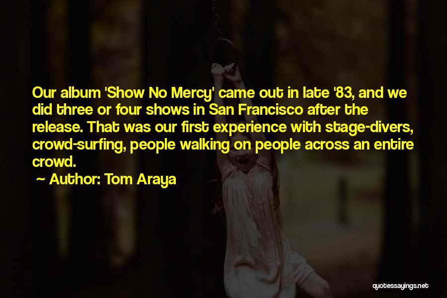 Tom Araya Quotes 1820156