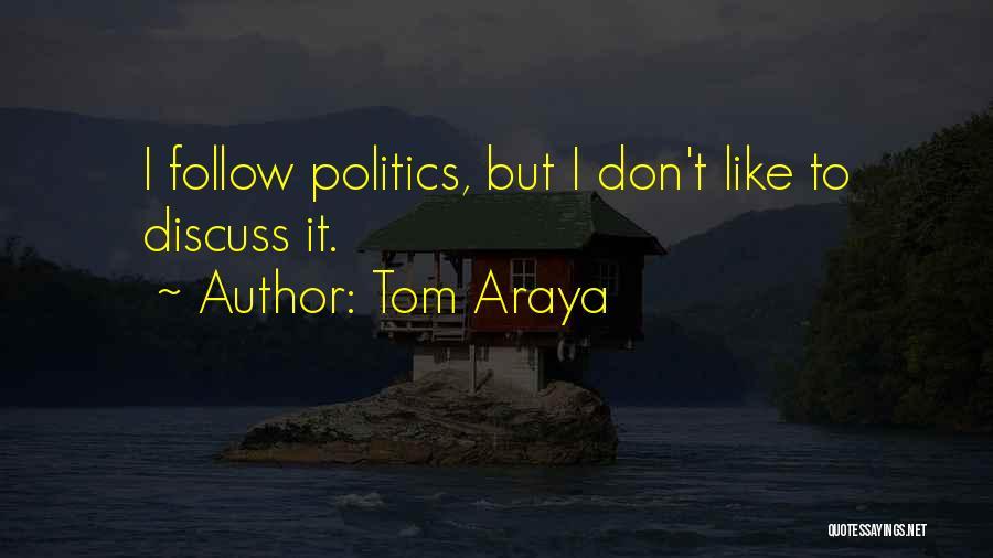 Tom Araya Quotes 2091074