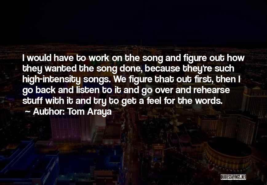 Tom Araya Quotes 2102997