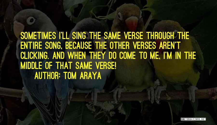 Tom Araya Quotes 253528