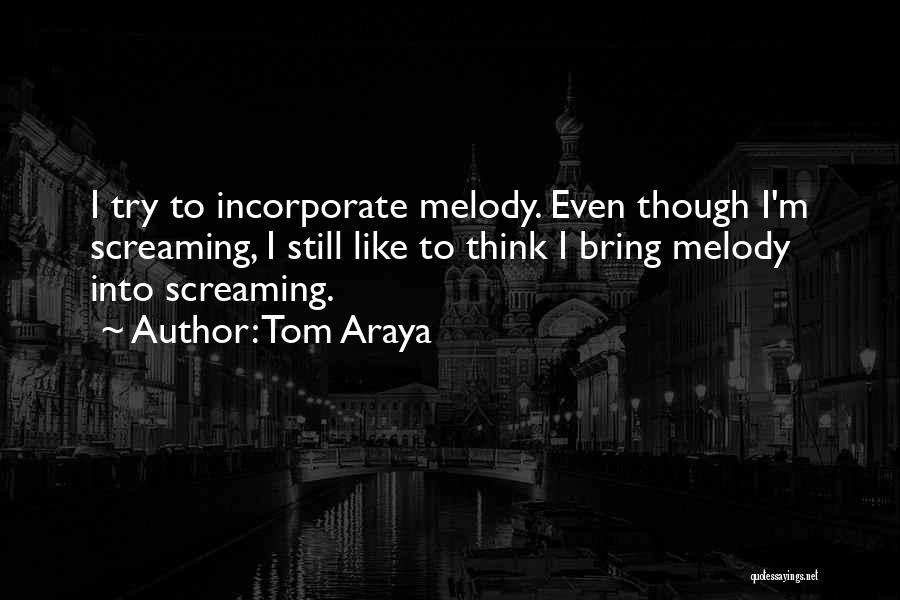 Tom Araya Quotes 496463