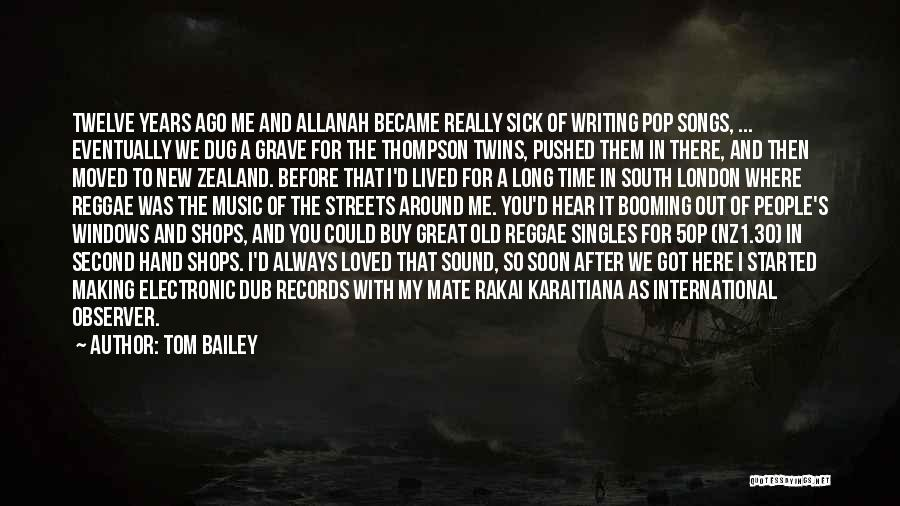 Tom Bailey Quotes 379406