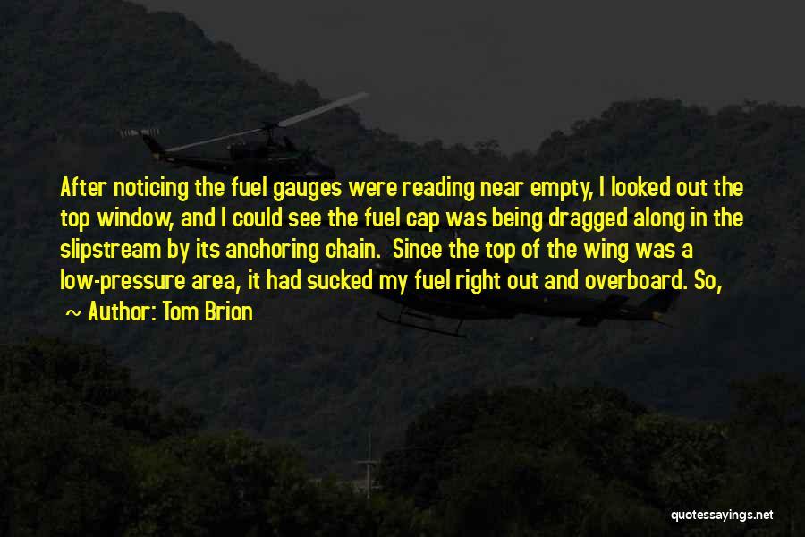 Tom Brion Quotes 2204439