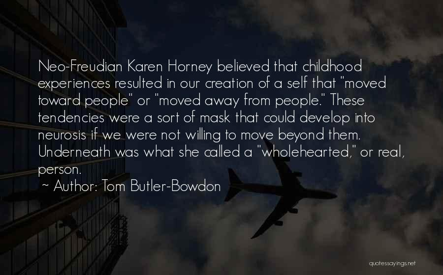 Tom Butler-Bowdon Quotes 1292248