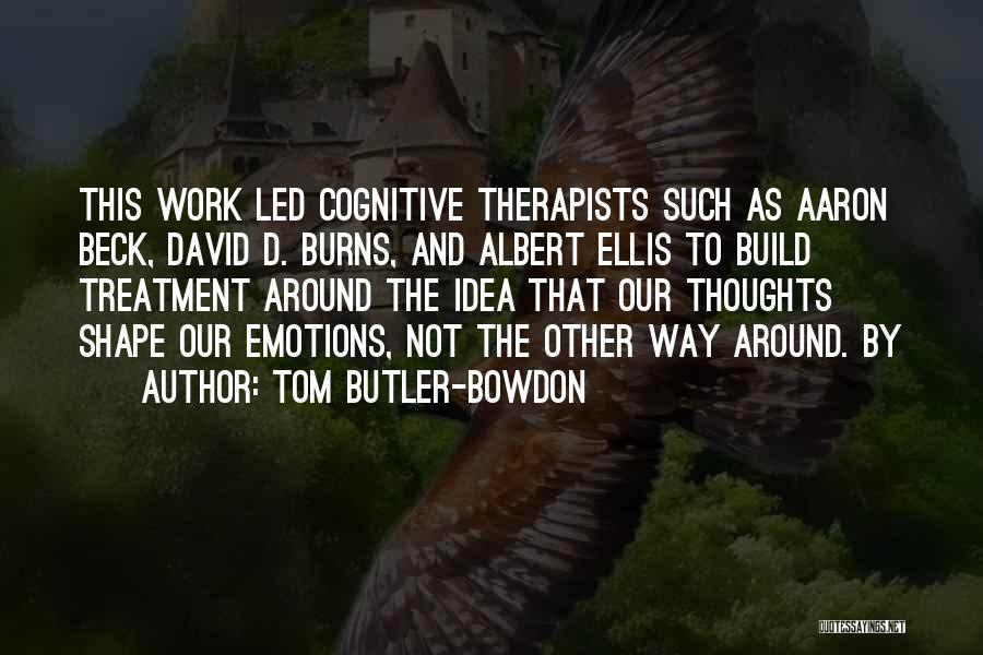 Tom Butler-Bowdon Quotes 1326368