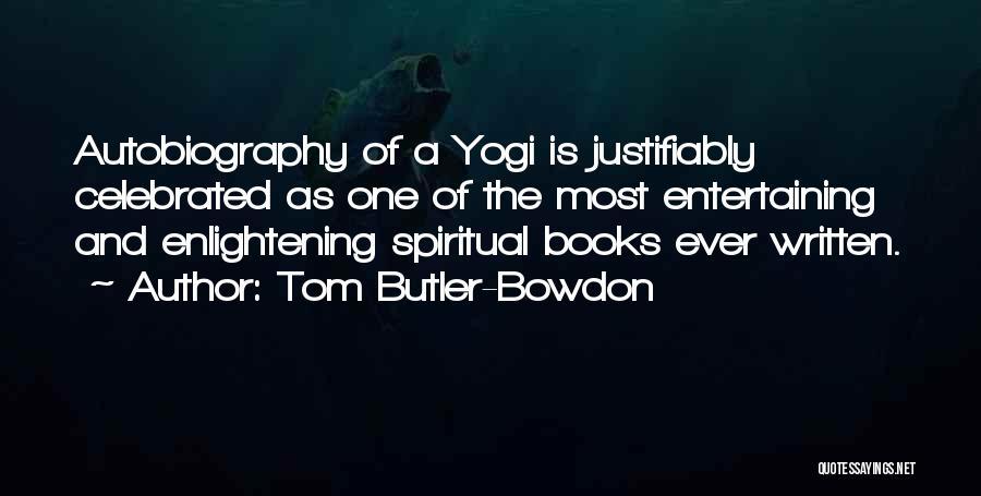 Tom Butler-Bowdon Quotes 157636