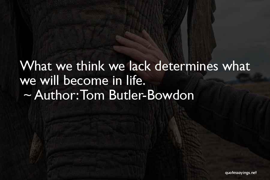 Tom Butler-Bowdon Quotes 175120