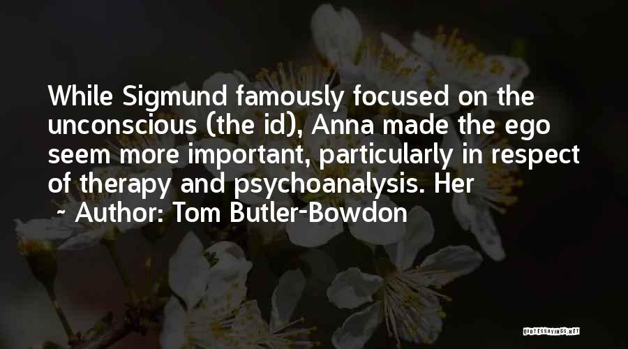 Tom Butler-Bowdon Quotes 1894048