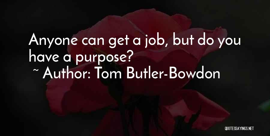 Tom Butler-Bowdon Quotes 2085038