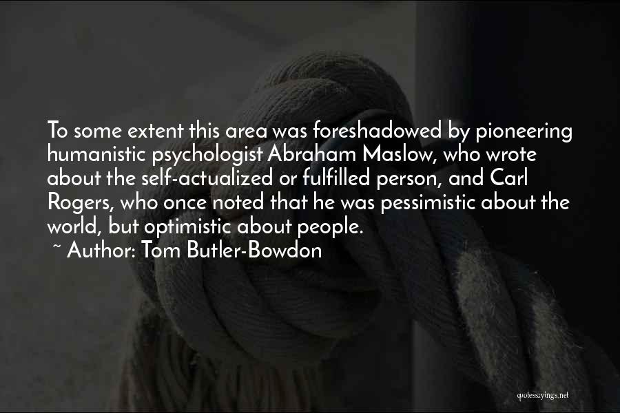 Tom Butler-Bowdon Quotes 323568