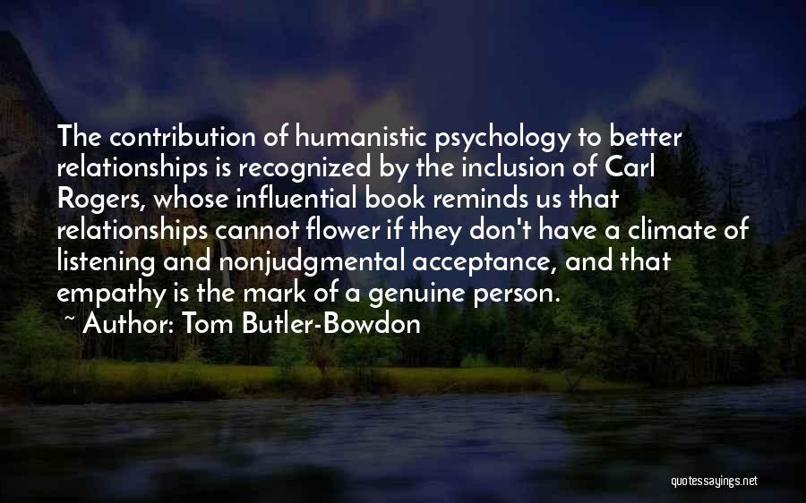 Tom Butler-Bowdon Quotes 330364