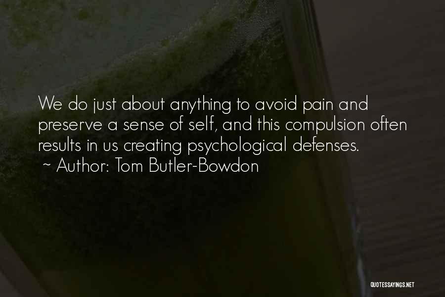 Tom Butler-Bowdon Quotes 473296