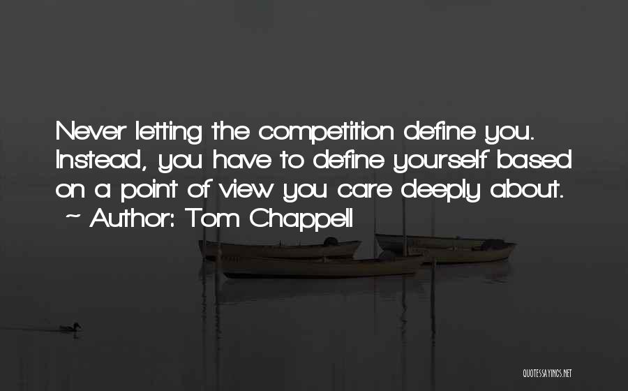Tom Chappell Quotes 1510284