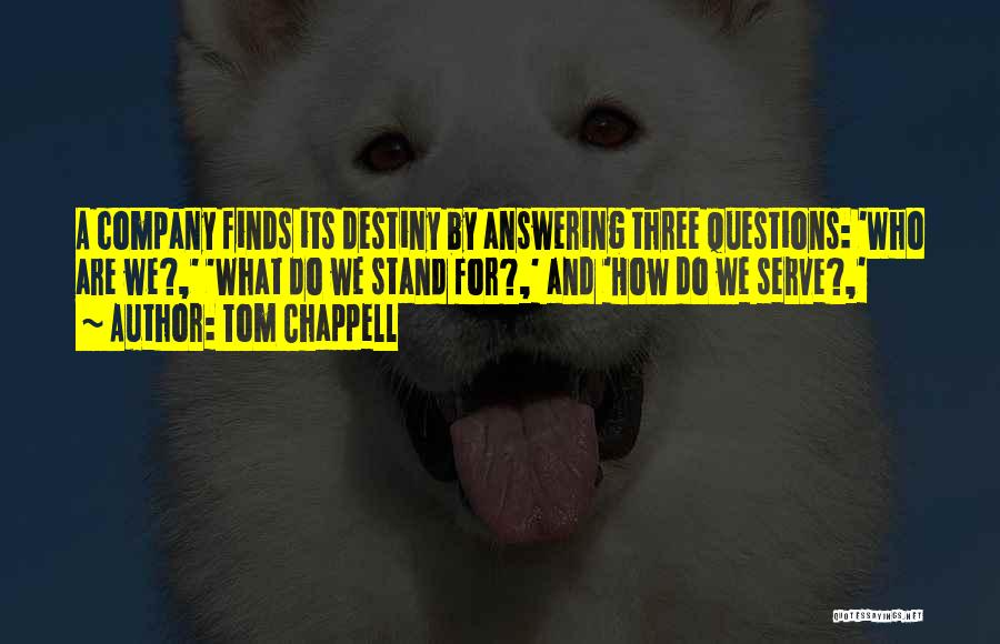 Tom Chappell Quotes 1627299