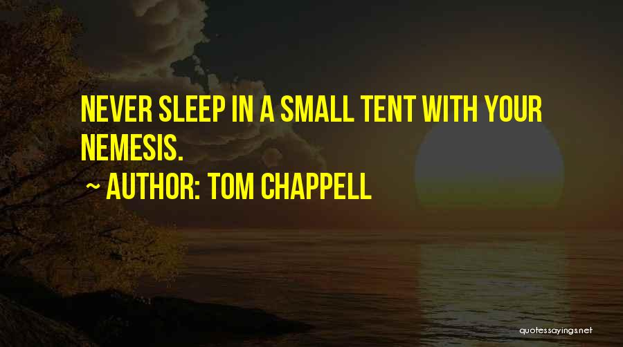 Tom Chappell Quotes 652503