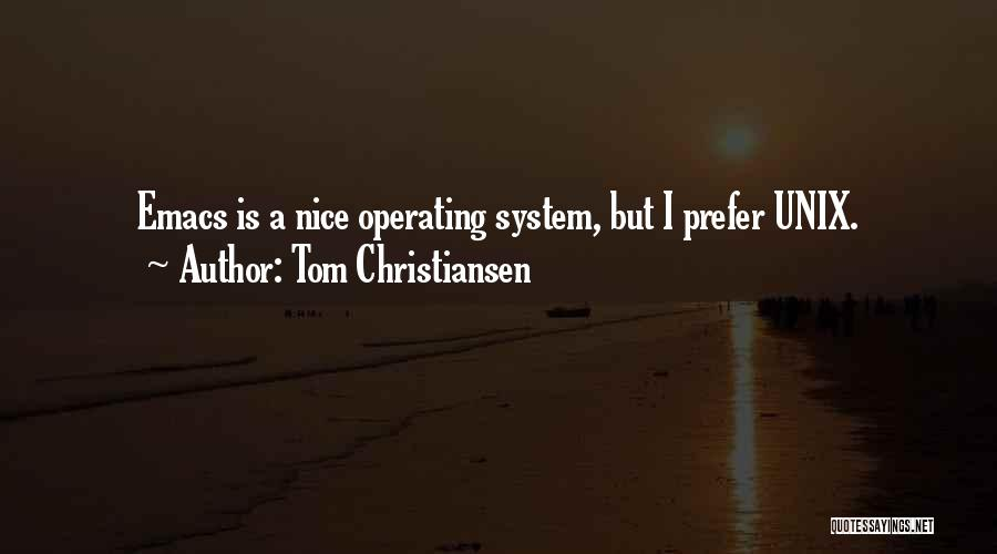 Tom Christiansen Quotes 1578314