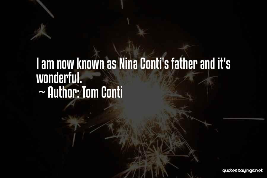Tom Conti Quotes 1071391