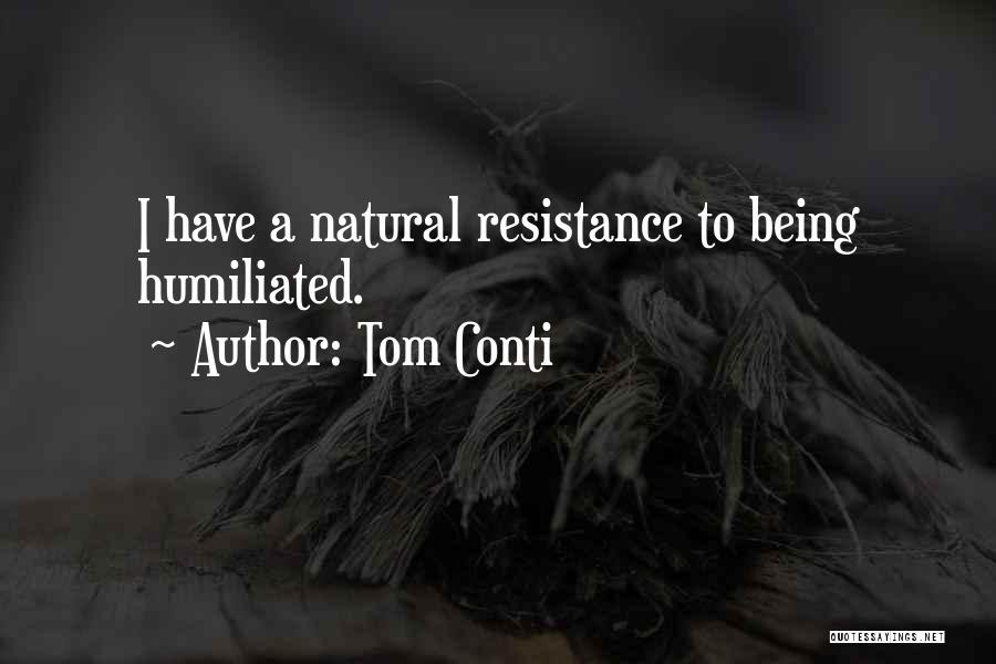 Tom Conti Quotes 129799