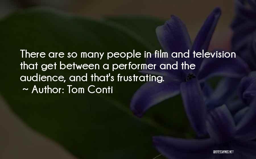 Tom Conti Quotes 1593777