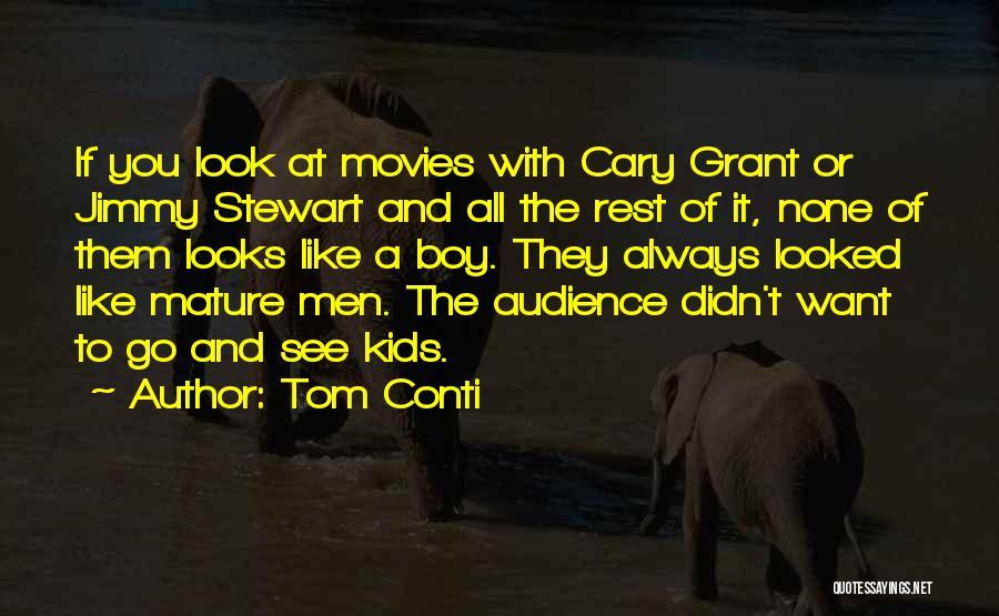 Tom Conti Quotes 2144394