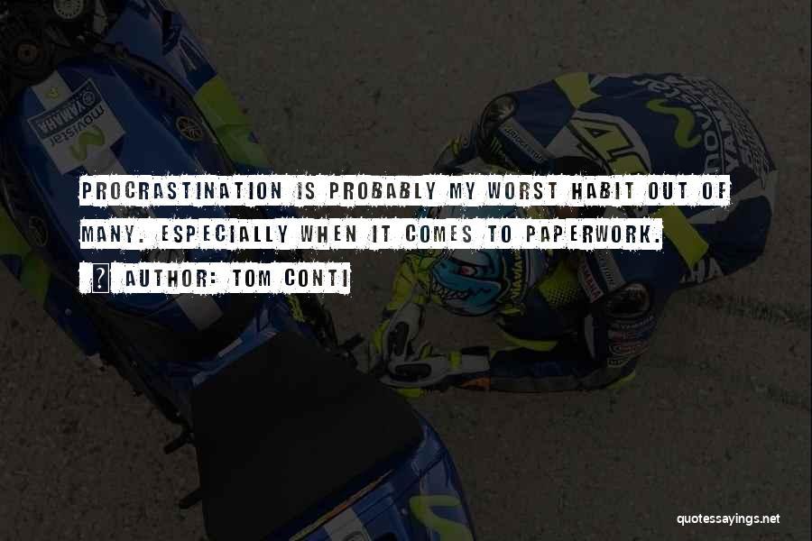 Tom Conti Quotes 649423