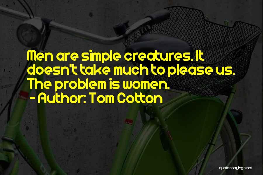 Tom Cotton Quotes 696620