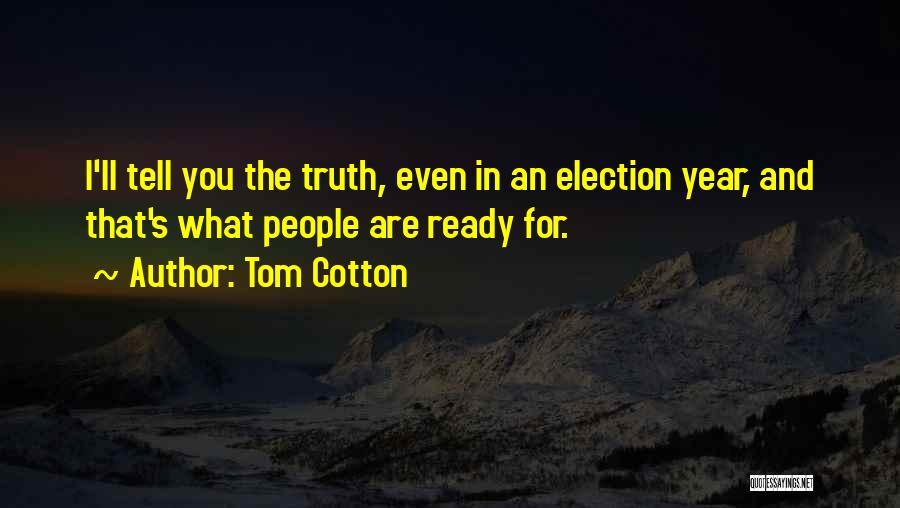 Tom Cotton Quotes 819740