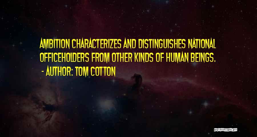 Tom Cotton Quotes 862244